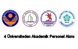 4 üniversite akademik personel alımı gerçekleştirecek.